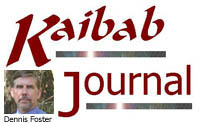 The Kaibab Journal - Commentaries from northern Arizona
